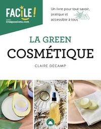 Claire Decamp - La green cosmétique.