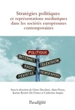 Claire Decobert - Stratégies politiques et représentations médiatiques dans les sociétés européennes de 1945 à nos jours.