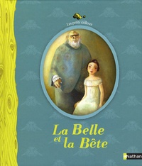 Claire Degans et Jeanne-Marie Leprince de Beaumont - La Belle et la Bête.