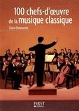 Claire Delamarche - 100 chefs-d'oeuvre de la musique classique.