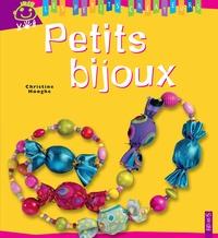 Claire Delvaux et Christine Hooghe - Petits bijoux.