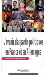 Claire Demesmay et Manuela Glaab - L'avenir des partis politiques en France et en Allemagne.
