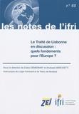 Claire Demesmay et Andreas Marchetti - Le Traité de Lisbonne en discussion : quels fondements pour l'Europe ?.