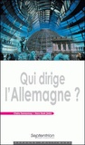 Claire Demesmay - Qui dirige l'Allemagne ?.