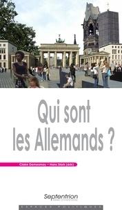 Claire Demesmay et Hans Stark - Qui sont les Allemands ?.
