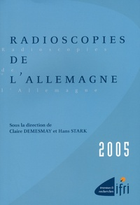 Claire Demesmay - Radioscopies de l'Allemagne.