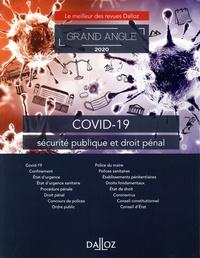 Claire Demunck et Maud Léna - COVID-19, sécurité publique et droit pénal.
