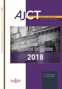 Claire Demunck - Les grands dossiers 2018 de l'AJCT.
