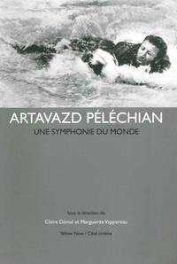 Claire Déniel et Marguerite Vappereau - Artavazd Péléchian - Une symphonie du monde.
