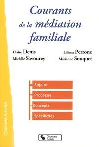 Claire Denis et Liliana Perrone - Courants de la médiation familiale.