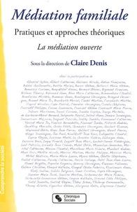 Claire Denis - Médiation familiale - Pratiques et approches théoriques.