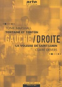 Claire Devers et Tonie Marshall - Gauche / Droite. - Tome 1, Tontaine et Tonton, La voleuse de Saint-Lubin.