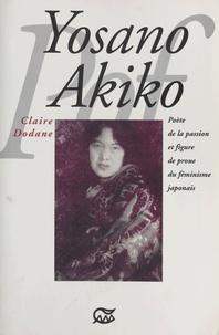 Claire Dodane - Yosano Akiko : poète de la passion et figure du féminisme japonais.
