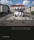 Claire Doherty - Love me or leave me alone - The art of studio Morison.