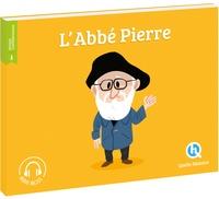 L'Abbé Pierre - Claire Dozoir |