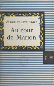 Claire Droze et Line Droze - Au tour de Marion - La famille Hamelin.
