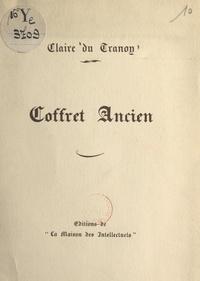 Claire du Tranoy - Coffret ancien.
