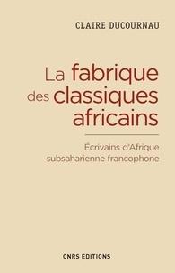 Claire Ducournau - La fabrique des classiques africains.