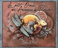 Claire Duval et Celia Melesville - Le petit oracle des animaux de pouvoir.