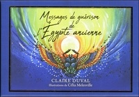 Claire Duval - Messages de guérisons de l'Egypte ancienne.