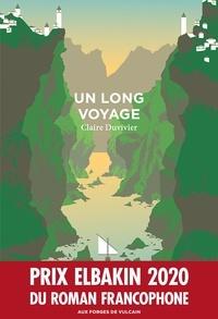Claire Duvivier - Un long voyage.