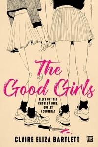 Claire Eliza Bartlett - The good girls.