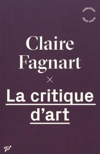 Claire Fagnart - La critique d'art.