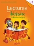 Claire Faucon et Marie-Laure Carpentier - Lectures en Histoire Cycle 3 - Préhistoire Antiquité.