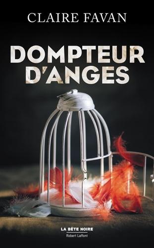 Dompteur d'anges - Format ePub - 9782221198100 - 8,99 €