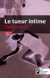 Claire Favan - Le tueur intime.
