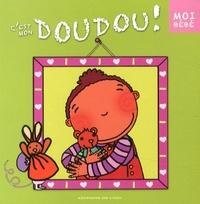Claire Fontaine et  Katell - C'est mon doudou !.