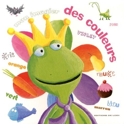 Claire Fontaine - Mon imagier des couleurs.