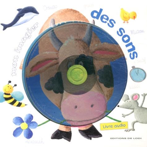 Claire Fontaine - Mon imagier des sons. 1 CD audio