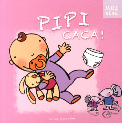 Claire Fontaine et  Katell - Pipi caca !.