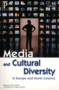 Claire Frachon et Virginie Sassoon - Media and Cultural Diversity in Europe and North America.