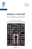 Claire Frachon et Virginie Sassoon - Médias et diversité - De la visibilité aux contenus.