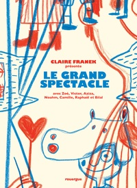 Claire Franek - Le grand spectacle.