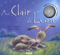 Claire Freedman et Stephen Gulbis - Au Clair de Lune.