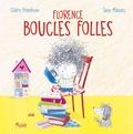 Claire Freedman et Jane Massey - Florence boucles folles.