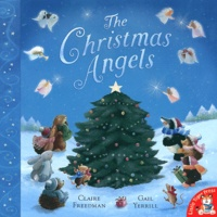 Claire Freedman et Gail Yerrill - The Christmas Angels.