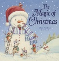 Claire Freedman et Gail Yerrill - The Magic of Christmas.