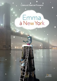 Claire Frossard - Emma à New York.