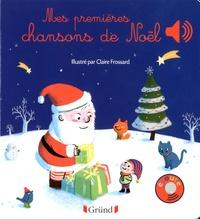 Claire Frossard - Mes premières chansons de Noël.