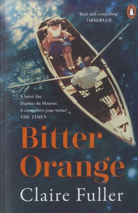 Claire Fuller - Bitter orange.
