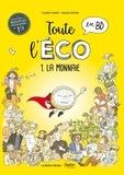 Claire Fumat et Maud Hopsie - Toute l'éco en BD Tome 1 : La monnaie.