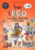 Claire Fumat - Toute l'éco en BD Tome 2 : Le Marché, concurrence pure et parfaite.