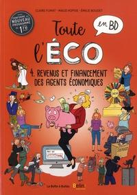 Claire Fumat et Maud Hopsie - Toute l'éco en BD Tome 4 : Revenus et financement des agents économiques.