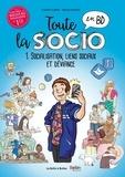 Claire Fumat et Maud Hopsie - Toute la socio en BD Tome 1 : Socialisation, lien social et déviance.