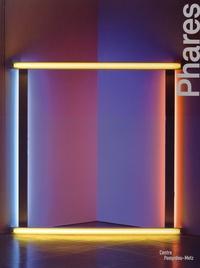 Claire Garnier et Elodie Stroecken - Phares - Oeuvres majeures de la collection du Centre Pompidou.