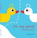 Claire Garralon - It's my pond.